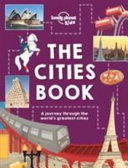 Lonely Planet Kids  The Cities Book