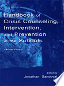 Handbook of Crisis Counseling  intervention  and Prevention in the Schools