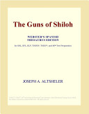 The Guns of Shiloh  Webster s Spanish Thesaurus Edition