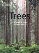 Trees  A Complete Guide to Their Biology and Structure