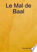 Le Mal de Baal