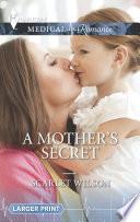 A Mother's Secret : ...