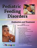 Pediatric Feeding Disorders