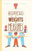 The Bureau Of Weights And Measures : it's where everything in the world is measured...