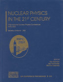 Nuclear Physics in the 21st Century