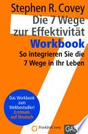 Die 7 Wege zur Effektivit  t   Workbook