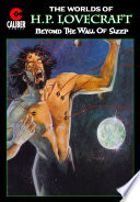 Worlds Of H P Lovecraft 2 Beyond The Wall Of Sleep