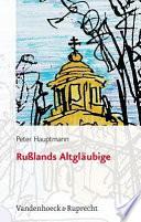 Russlands Altgläubige