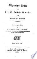 Allgemeines Archiv für die Geschichtskunde des Preußischen Staates