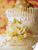The Well-Decorated Cake : cake designer and instructor at...