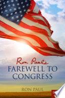 Ron Paul s Farewell to Congress