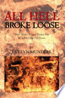 All Hell Broke Loose Book PDF