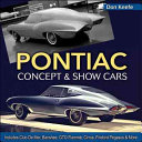 Pontiac Concept and Show Cars 1939-1980