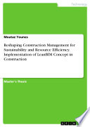 reshaping construction management for sustainability and resource efficiency implementation of leanbim concept in construction