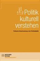 Politik kulturell verstehen