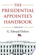 The Presidential Appointee s Handbook