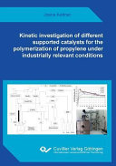 Kinetic Investigation of Different Supported Catalysts for the Polymerization of Propylene Under Industrially Relevant Conditions