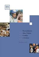 Reconciliation After Violent Conflict