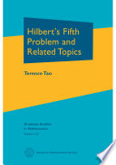 Hilbert s Fifth Problem and Related Topics