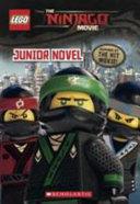 The Lego Ninjago Movie Junior Novel