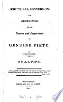 Scriptural Conversion Or Observations On The Nature And Importance Of Genuine Piety