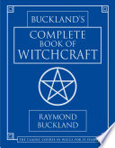 Buckland's Complete Book of Witchcraft Countless Students Coven Initiates And Solitaries