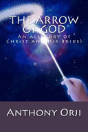 The Arrow of God