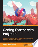 Getting Started with Polymer