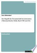 Der Begriff der Freundschaft bei Aristoteles  Nikomachische Ethik  Buch VIII und IX