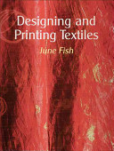 Designing And Printing Textiles : textile patterns, from the initial sourcing...