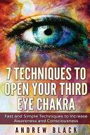 Third Eye  7 Techniques to Open Your Third Eye Chakra