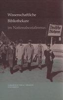 Wissenschaftliche Bibliothekare im Nationalsozialismus
