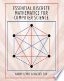 Essential Discrete Mathematics For Computer Scientists
