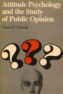 Attitude psychology and the study of public opinion