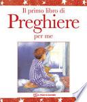 Il primo libro di preghiere per me