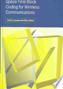 Space Time Block Coding For Wireless Communications book