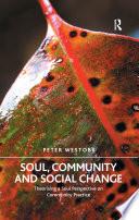 Soul  Community and Social Change
