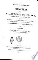 Nouvelle collection des m  moires pour servir a l histoire de France depuis le 13  si  cle jusqu a la fin du 18