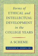 Forms of Ethical and Intellectual Development in the College Years