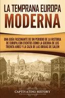 La Temprana Europa Moderna