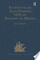Sucesos de las Islas Filipinas  1609  by Antonio de Morga