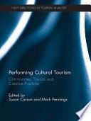 Performing Cultural Tourism