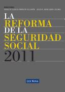 La Reforma de la Seguridad Social 2011  e book  Adecuaci?n Y Modernizaci?n Del Sistema De