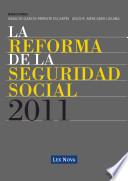 La Reforma de la Seguridad Social 2011 (e-book) Adecuacion Y Modernizacion Del Sistema