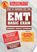 Barron s How to Prepare for the EMT Basic Exam