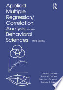 Applied Multiple Regression Correlation Analysis For The Behavioral Sciences