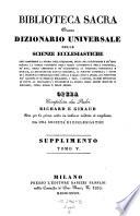 Biblioteca sacra ovvero Dizionario universale delle scienze ecclesiastiche... per la prima volta ... tradotta ed ampliata da una societa di ecclesiastici