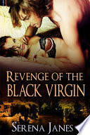 Revenge Of The Black Virgin : both search for solace through travel, and in...
