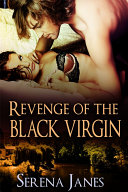 Revenge Of The Black Virgin : both search for solace through...