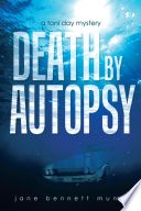 Death By Autopsy